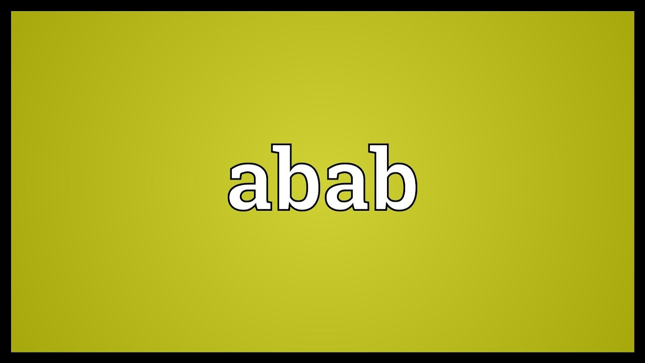 Abab Meaning - YouTube