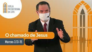 O chamado de Jesus (Marcos 3.13-15) por Rev. Sérgio Lima
