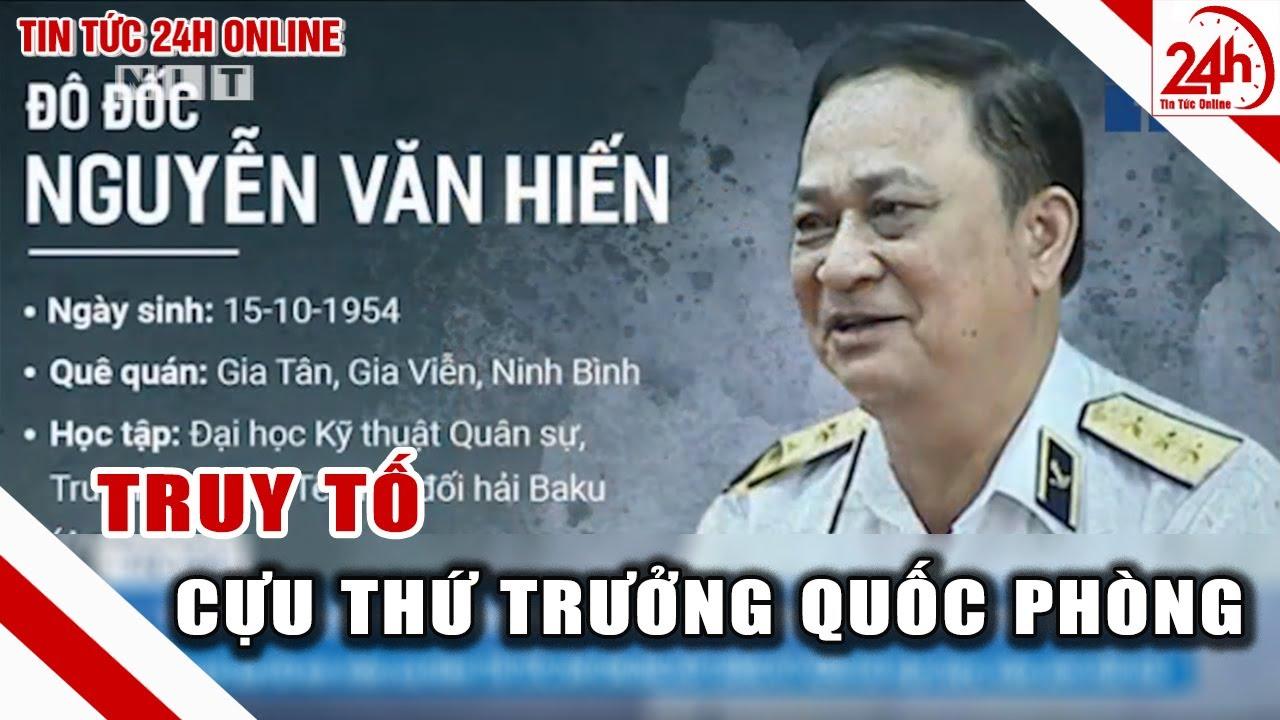 Vì sao cựu thứ trưởng quốc phòng Nguyễn Văn Hiến bị truy tố ? | Tin tức an ninh mới nhất | TT24H