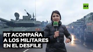 Equipo de RT acompaña a los militares en el desfile militar en honor al 76.º Día de la Victoria