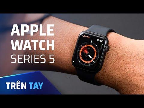 Trên Tay Apple Watch Series 5
