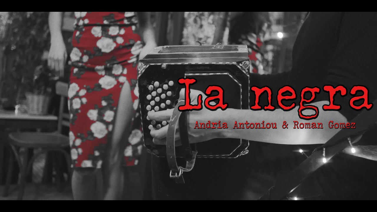 Andria Antoniou & Roman Gomez | La Negra (Official music video)