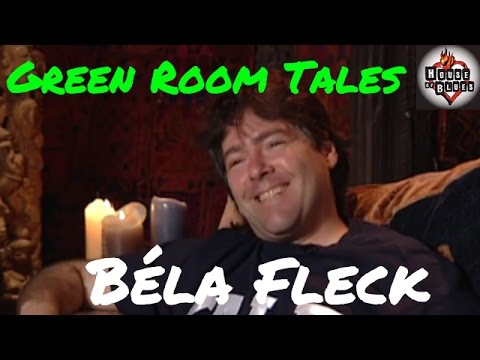 B̩éla Fleck | Green Room Tales | House of Blues