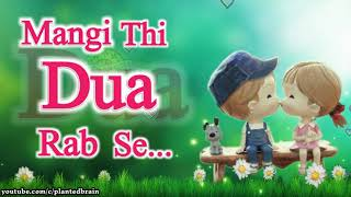 Dua | Romantic | Sad | Love | Emotional | Cute | Hindi Status | Best WhatsApp Status |