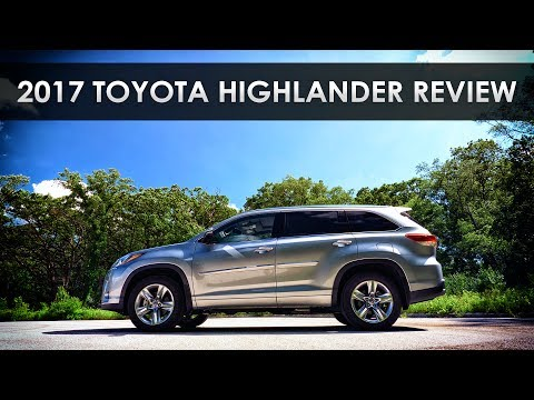 Quick Review 2017 Toyota Highlander Ambivalence