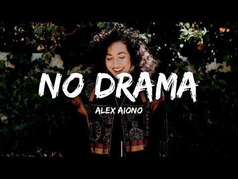 Alex Aiono - No Drama (Lyrics)