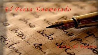 El Poeta Enamorado - Carta Al Futuro