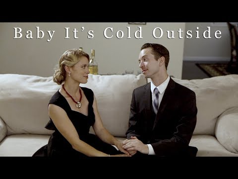 Baby It's Cold Outside - Tarah Paige / Graham Kurtz