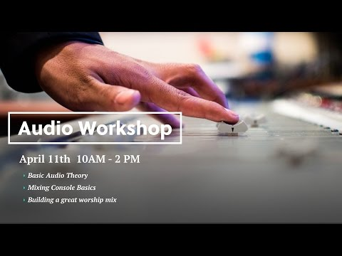 Audio Workshop - Properties of Sound