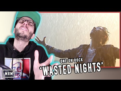 """REACTING TO ONE OK ROCK """"Wasted Nights"""""""