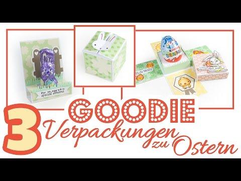 Basteln für Ostern | 3 Goodie Geschenkverpackungen | DIY Geschenkidee zu Ostern selber basteln