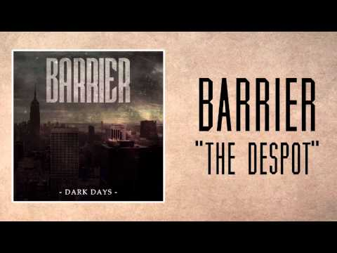 Barrier - The Despot