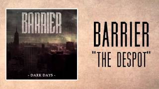 Barrier - The Despot