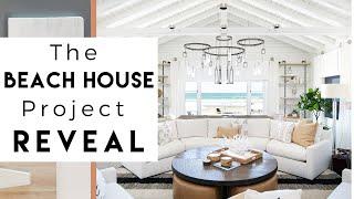 The Beach House Reveal   Interior Design