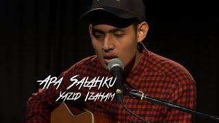 Yazid Izaham - Apa Salahku #akuStar
