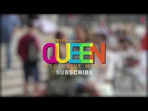 Gujariya Queen Full Song (audio) | Amit Trivedi | Kangana Ranaut, Raj Kumar Rao