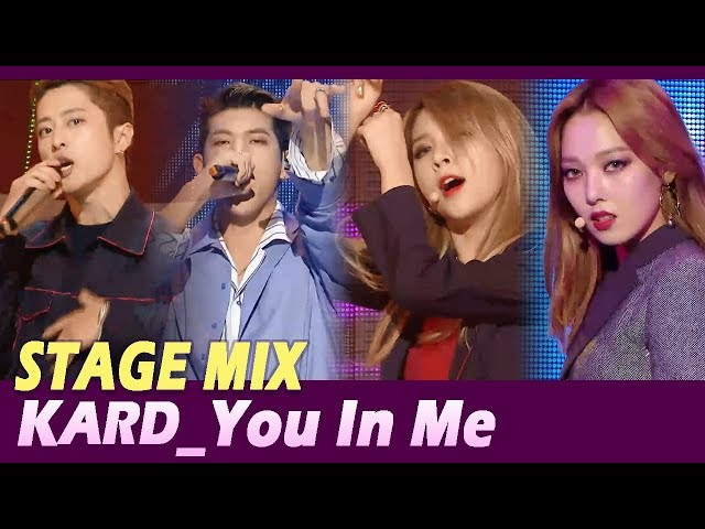 【TVPP】 KARD - 'You In Me' Stage Mix 60FPS!