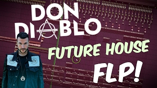 Don DIABLO Style Future House FLP | FL Studio Template 32