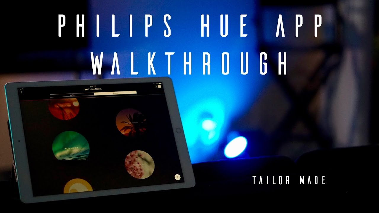 Hue Philips App Hue 101 Philips Hue App Walkthrough