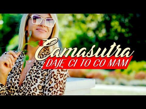 CamaSutra - Daję ci to co mam