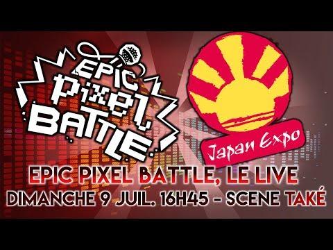 EPIC PIXEL BATTLE à JAPAN EXPO 2017 !