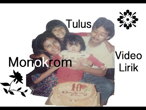 Tulus - Monokrom (Video Lirik)