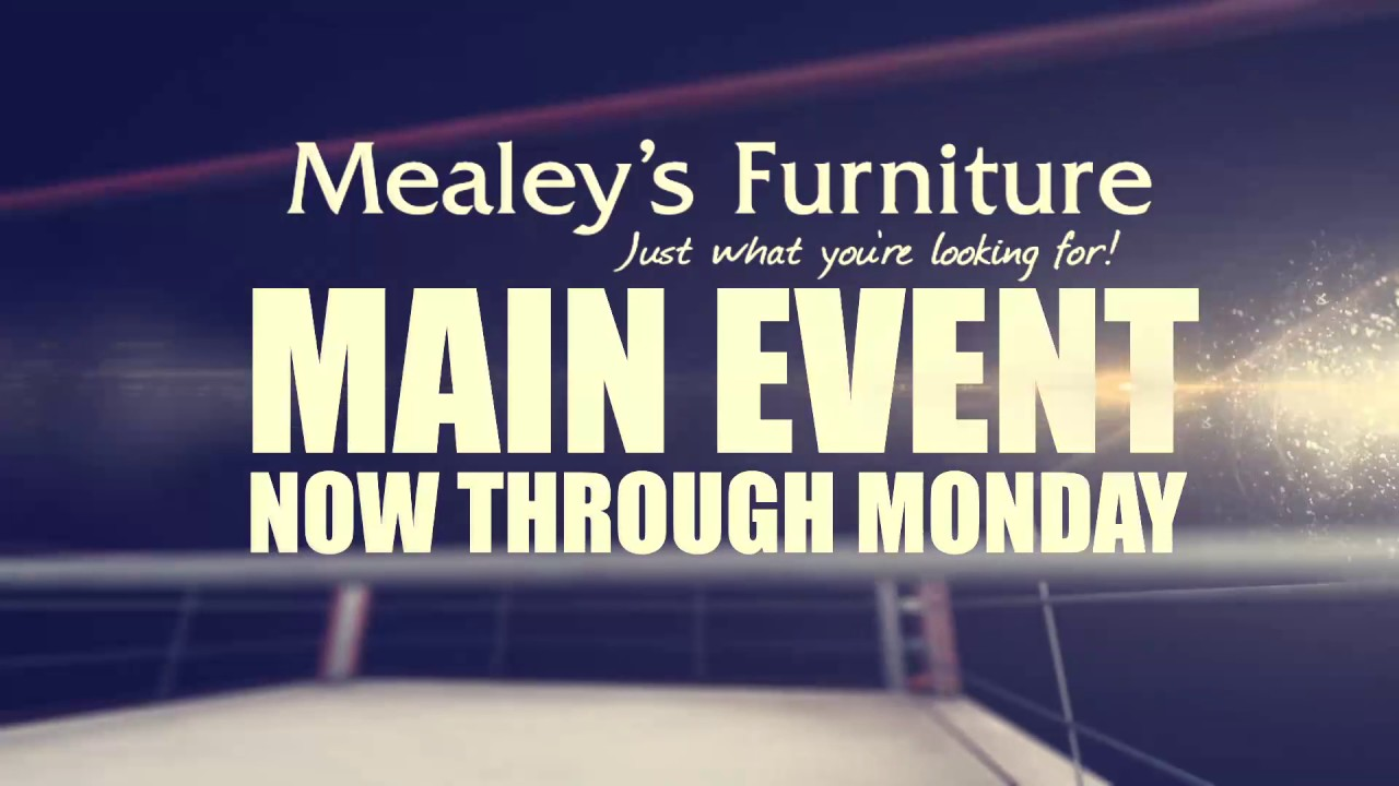 Mealey S Furniture Main Event Youtube
