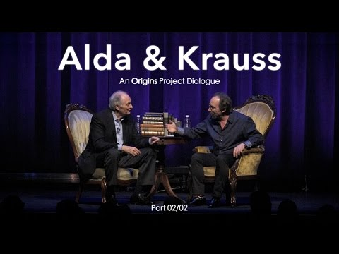Alda & Krauss: An Origins Project Dialogue (OFFICIAL) - (Part 2/2)