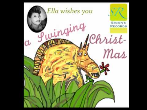 White Christmas Ella Fitzgerald - Ella Wishes You A Swinging Christmas Songs