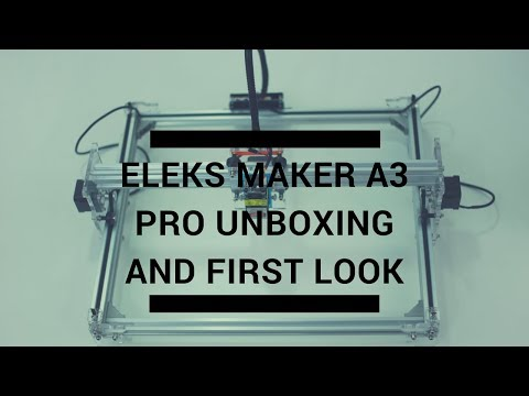 Eleksmaker A3 Pro Laser Engraver Unboxing and Assembly by