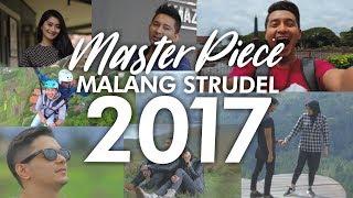 Master Piece Malang Strudel 2017