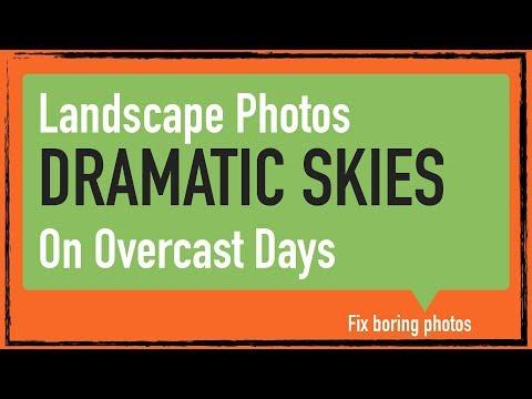 Photo Editing: Add Drama to an overcast sky