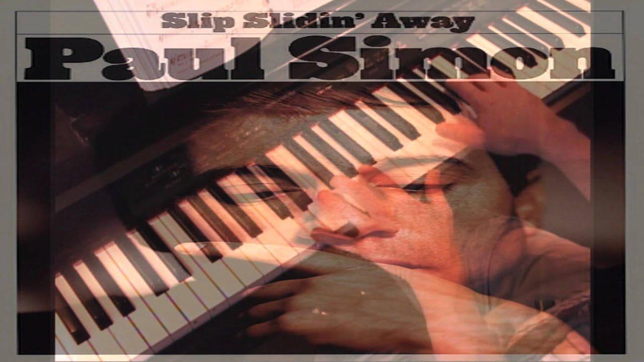 Slip Slidin Away Paul Simon Piano Youtube