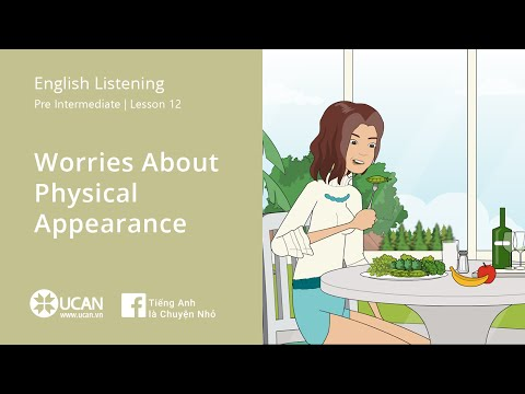 Learn English Via listening | Pre Intermediate - Lesson 12. Worries About Physical Appearance