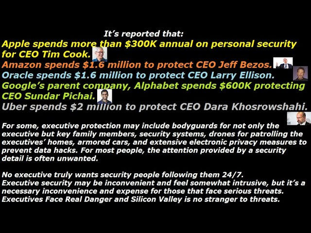 CEOs spend big money on security over real danger and threats. Uber CEO Dara Khosrowshahi $2million