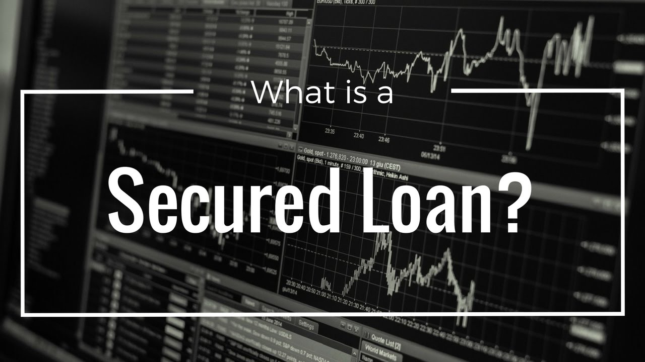 What is a secured loan? - YouTube