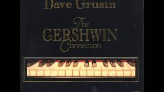 Dave Grusin - Nice Work If You Can Get It