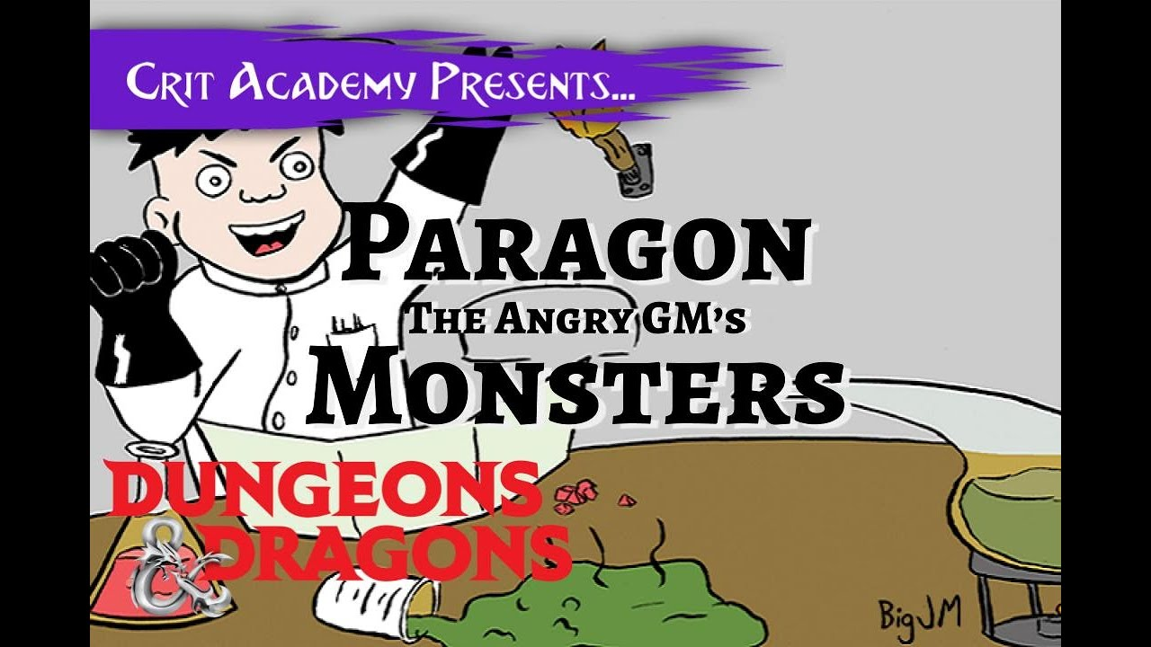 Angry GM's Paragon Monsters