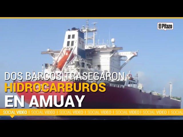 Dos barcos trasegaron hidrocarburos en Amuay