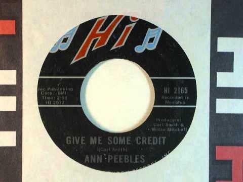 Give Me Some Credit   Ann Peebles