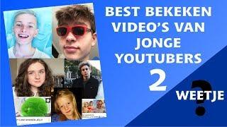BEST BEKEKEN  VIDEO'S VAN  JONGE  YOUTUBERS DEEL 2 - WEETJE #8