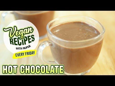 BEST Vegan Hot Chocolate Recipe How To Make Simple Hot Chocolate At Home Vegan Series By Nupur