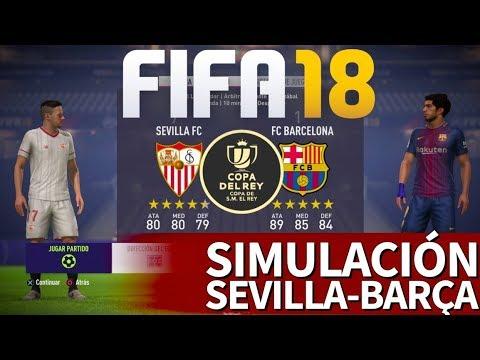 FIFA 18 | Sevilla-Barcelona: Simulación de la Final de Copa del Rey | Diario AS