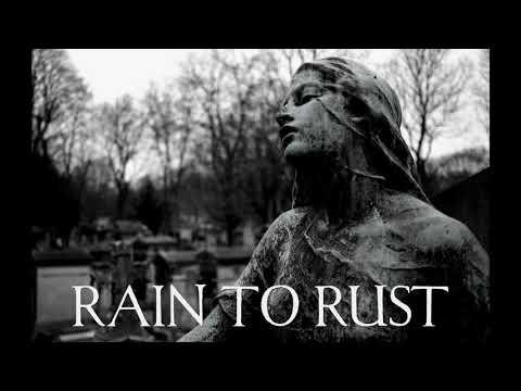 Rain To Rust - Demo Teaser 2018