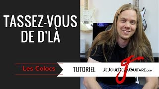 Video Cours de Guitare - Tassez vous de d'là (Les Colocs) download MP3, 3GP, MP4, WEBM, AVI, FLV Agustus 2018