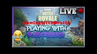 Playing FORTNITE Battle Royale With Subscribers ROAD TO 1.5k SUBz