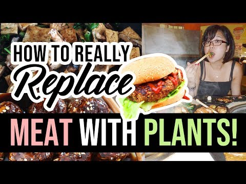 How to REALLY Replace Meat (& NOT Starve) in Your Diet