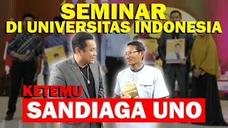 Download Video Seminar Di UNIVERSITAS INDONESIA Ketemu Sandiaga Uno Event gerakMu MP3 3GP MP4