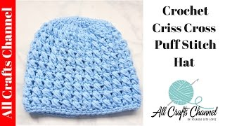 How to crochet a criss cross puff stitch beanie - Yolanda Soto Lopez