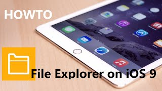 How to: File explorer on iOS (iPad and iPhone) without jailbreak (free)